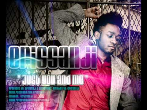 Crissanji - Just You and Me  ( NEW RNB SONG 2012 )
