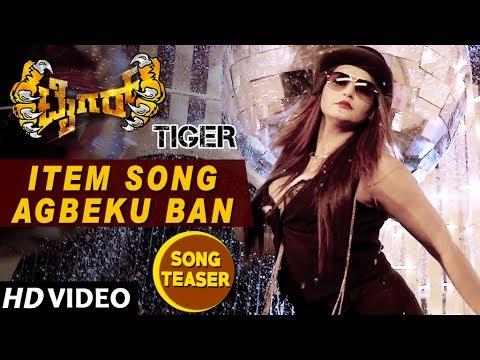 Item Song Agbeku Ban Song Teaser   Tiger Kannada Movie Songs   Pradeep,  Madhurima, Ragini Dwivedi