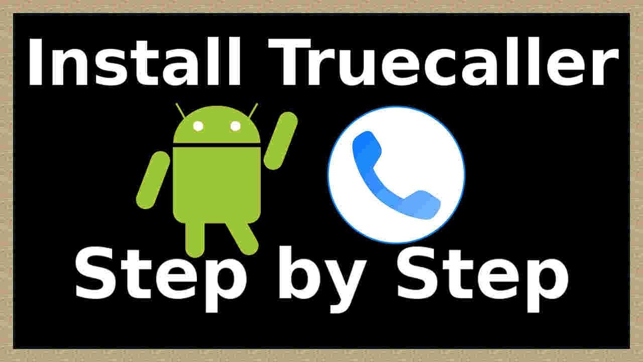 how to install truecaller in android phone