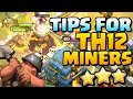DOMINATE with Miners at Town Hall 12   TH12 Attack Strategy   Clash of Clans