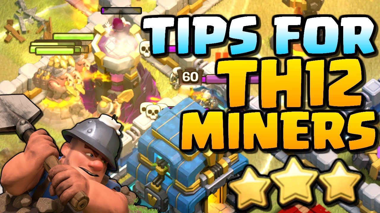 DOMINATE with Miners at Town Hall 12 | TH12 Attack Strategy | Clash of Clans
