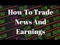 How To Trade News And Earnings (Careful!) - Day Trading