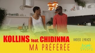 KOLLINS Ft. CHIDINMA - Ma préférée - Video Lyrics