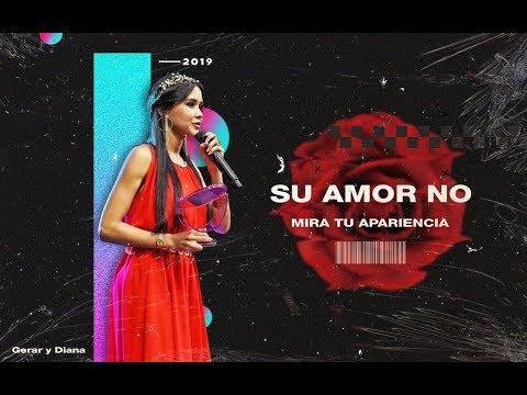 Gerar Y Diana - Su Amor No Mira Tu Apariencia / Prédica 2019