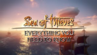 Everything You Need to Know About Sea of Thieves in 2020