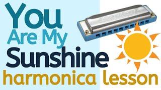 Beginner Harmonica Songbook Lesson #1: You Are My Sunshine + C harmonica tabs
