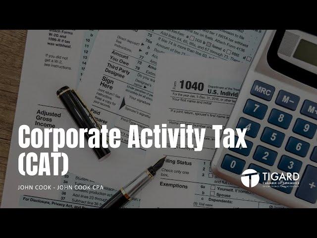 Corporate Activity Tax (CAT)