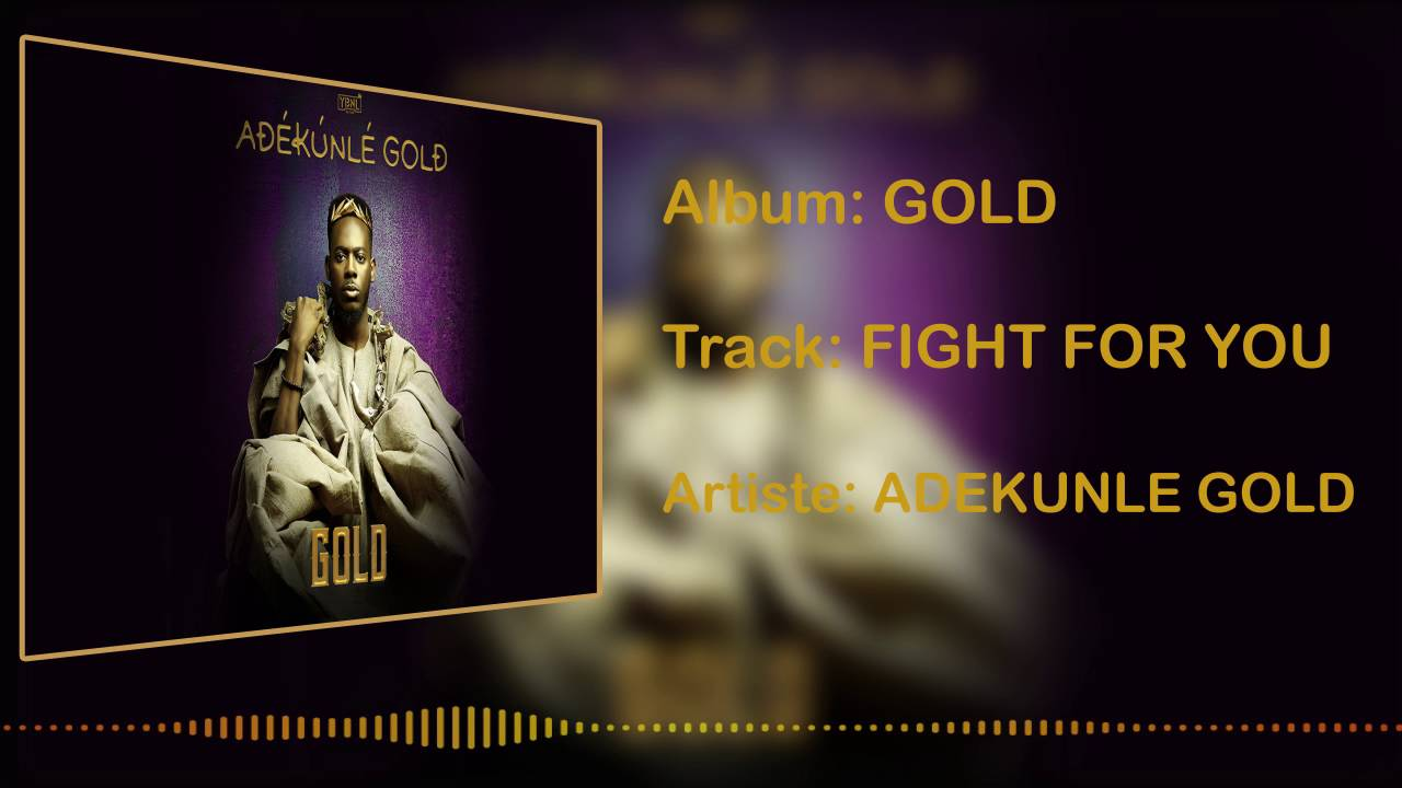 Download Adekunle Gold - Fight for You [Official Audio]