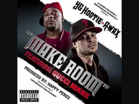 A-Wax & YG Hootie - Make Room ft Gucci Mane
