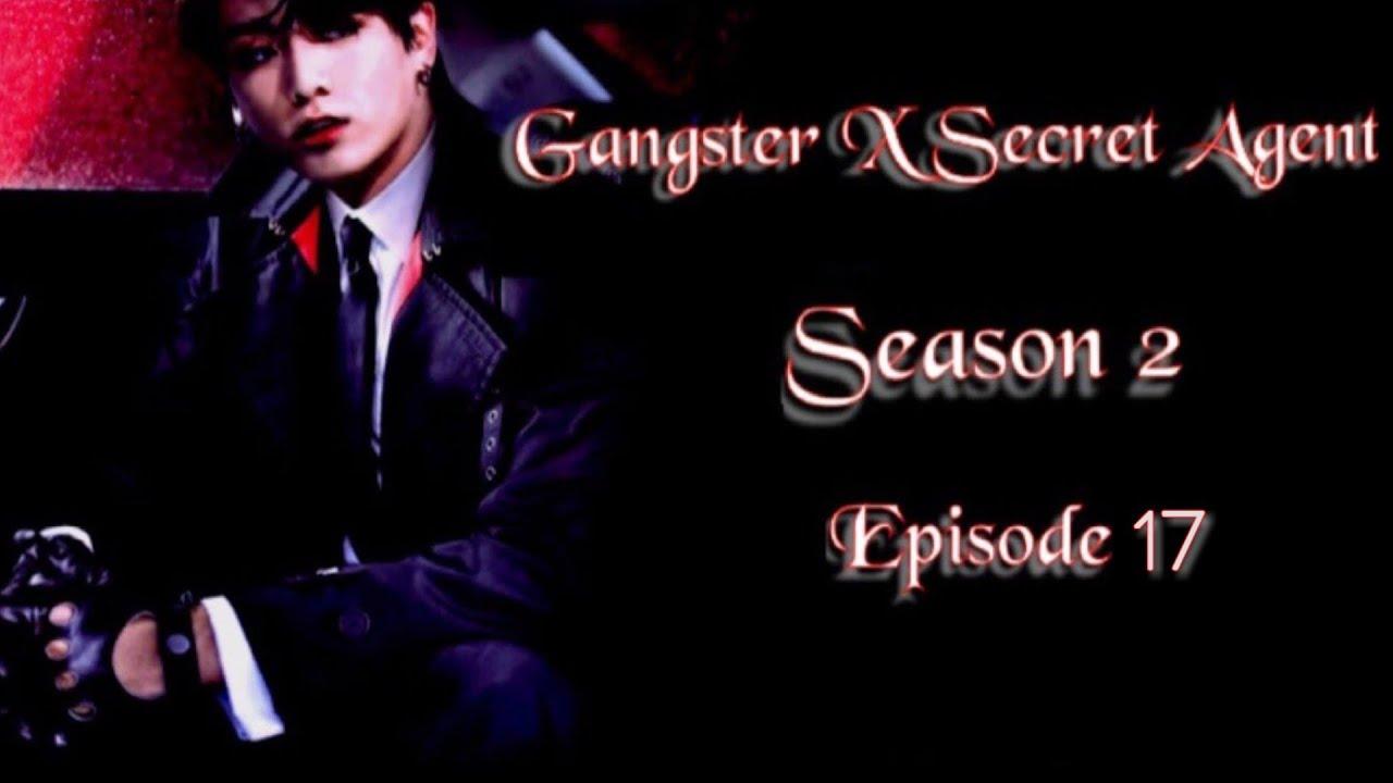 Download [JUNGKOOK FF] Gangster X Secret Agent : Season 2 [EP:17]