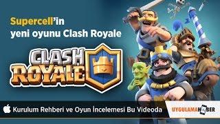 Supercell'in yeni oyunu clash royale İncelemesi