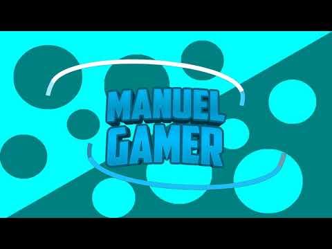 intro 2D para manuel gamer/sig. en la lista JuanWTF