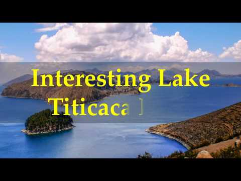 Interesting Lake Titicaca Facts