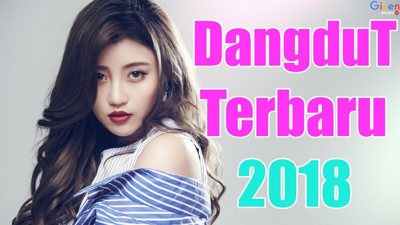 Hits Dangdut 2018 - 18 TOP Lagu Dangdut Terbaru 2018