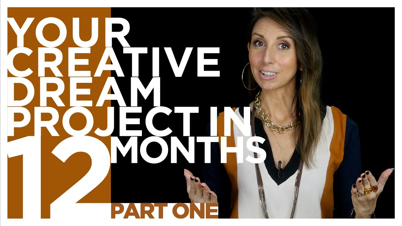 COMPLETE Your Dream Project in 12-Months (Part 1) | ARTIST AS GUIDE