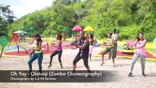Oh Yay  Olatunji  Zumba Fitness choreography