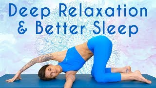 Gentle Yoga for Deep Relaxation & Sleep ♥ Self Care, Breathing & Meditation with Julia Jarvis