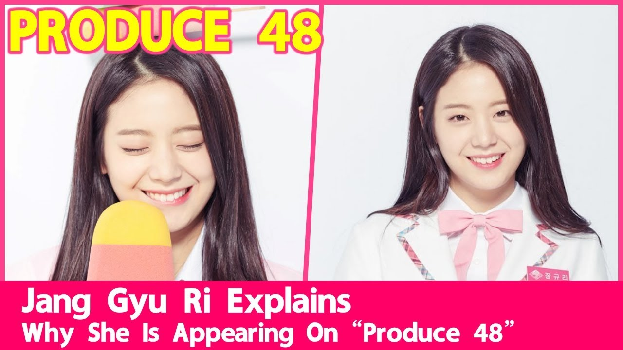 "Jang Gyu Ri Explains Why She Is Appearing On ""Produce 48"" When She Is A  fromis_9 Member"