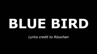 BLUE BIRD | OP3 Naruto Shippuden [ENG|ROM]