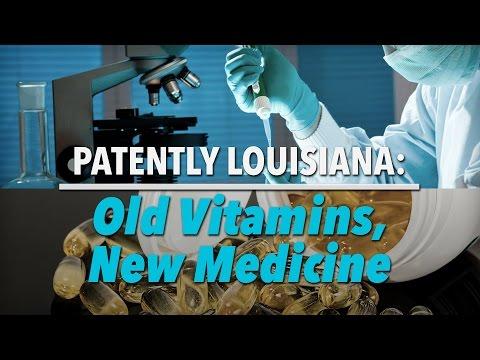 Patently Louisiana -- Old Vitamins, New Medicine