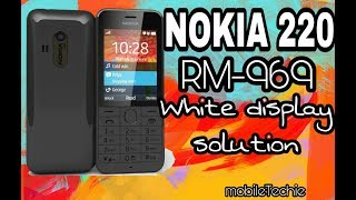 Nokia 220 RM-969 white display solution