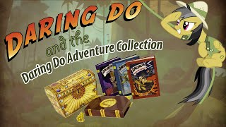 My Little Pony: The Daring Do Adventure Collection Unboxing