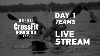 Thursday: Day 1, Team Events —2021 NOBULL CrossFit Games