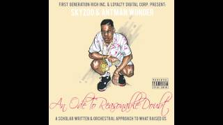 "Skyzoo & Antman Wonder -""An Ode To Reasonable Doubt"" (Full Stream & Download Link)"