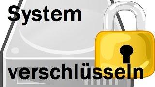 Teil 5: Das System mit VeraCrypt verschlüsseln