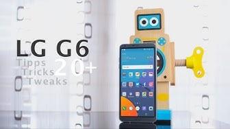 LG G6 - die besten Tipps, Tricks und Tweaks (deutsch)
