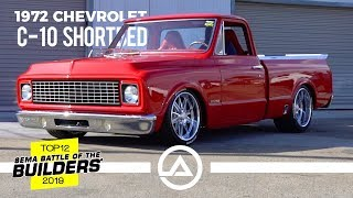 Custom 1972 Chevy C10 Shortbed | Top 12 SEMA Battle of the Builders 2019