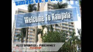 Timati vs. D-Wayne - Welcome To Kampala (Alex Sprinter & Pure Honey Mash up)