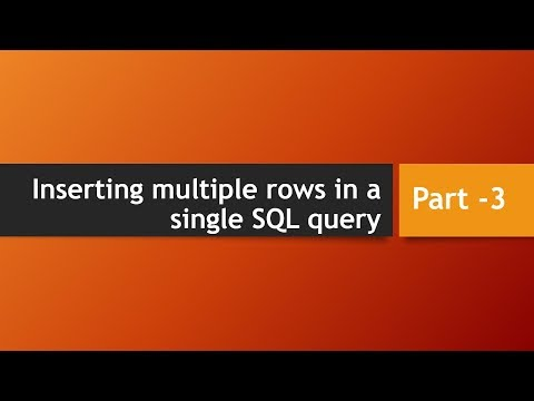 How To Inserting Multiple Rows In A Single SQL Query