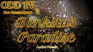 ODD TV (Feat Toronto Mowrey) - Banksta's Paradise (Fastline V Remix) | TRUTH MUSIC