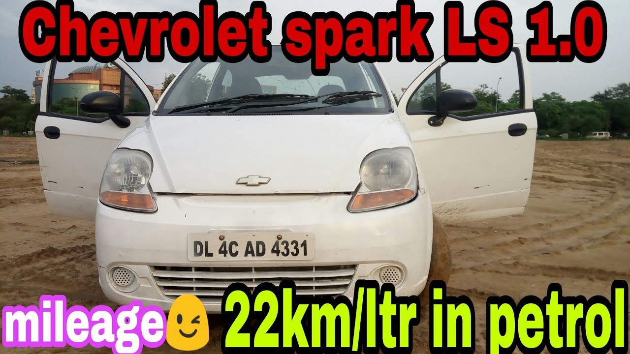 Chevrolet Spark Details Review Features Spark Mileage Chevrolet Spark Used Good Or Bad Youtube