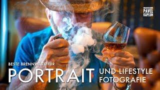 Portrait- & Lifestyle Fotografie: Beste Brennweite