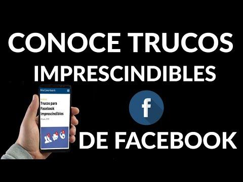 Trucos para Facebook Imprescindibles