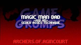 Repeat youtube video [GameGrumps Remix] - Magic Man Dad & His Seven Asses Technique