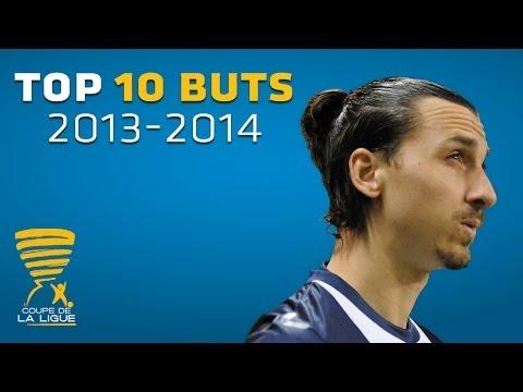 TOP 10 Buts - Coupe de la Ligue / 2013-2014