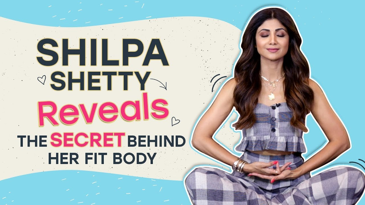 Shilpa Shetty Reveals The Secret Behind Her Fit Body | Pinkvilla | LIfestyle | Bollywood