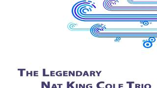 The Nat King Cole Trio - Gee baby, ain