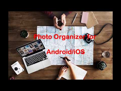 Best Photo Organizer For Android & IOS