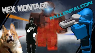 [ROBLOX] HEX Montage | First Video!
