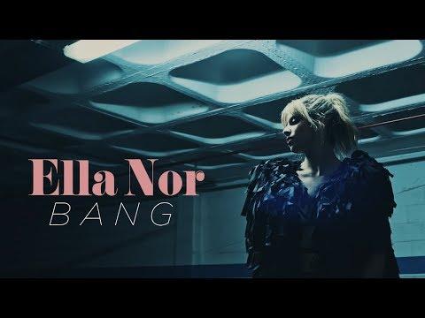 Ella Nor - Bang - Versão PT - | OFFICIAL VIDEO |