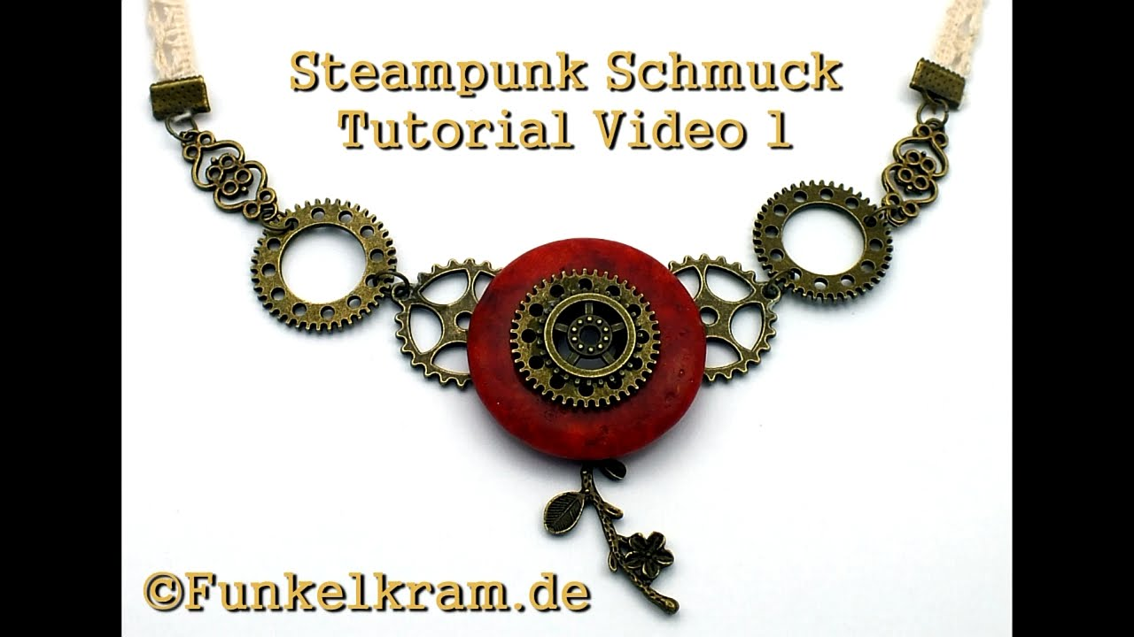 Tutorial Steampunk Schmuck 1 Funkelkram.de - YouTube