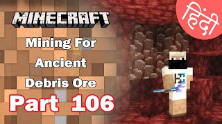 Part 106 - Mining Ancient Debris for Netherite - Minecraft PE | in Hindi | BlackClue Gaming