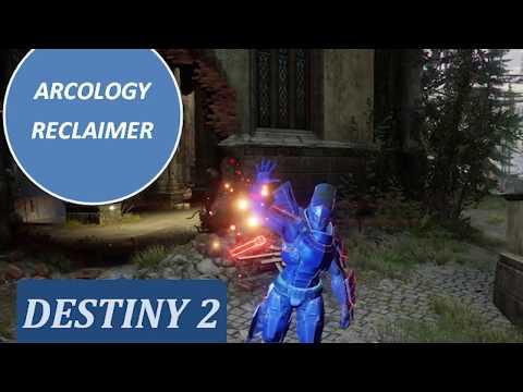 ARCOLOGY RECLAIMER Destiny 2