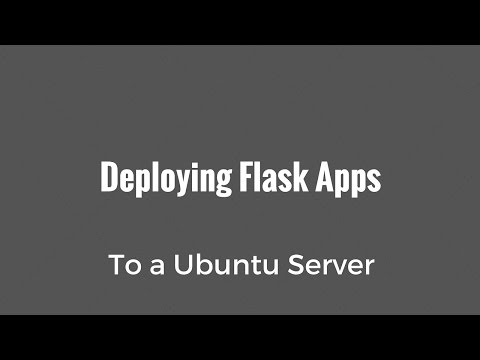 Deploying Flask Apps to an Ubuntu Server