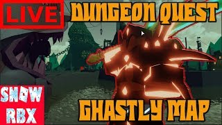 Ghastly Harbor Nightmare Grind with Fans Dungeon Quest Live Roblox!