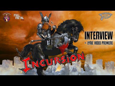 Incursion - Lyric Video Premiere + Interview